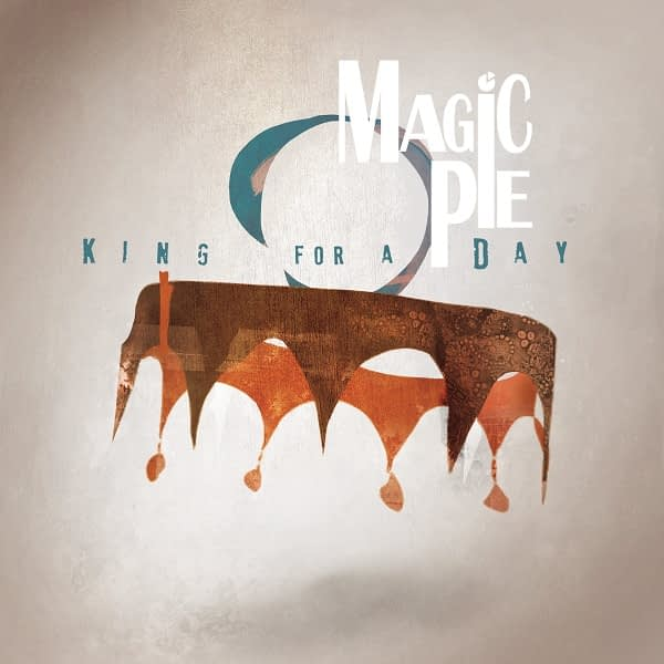 Magic Pie - King for a day