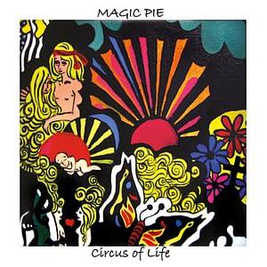 Magic Pie - Circus of Life CD